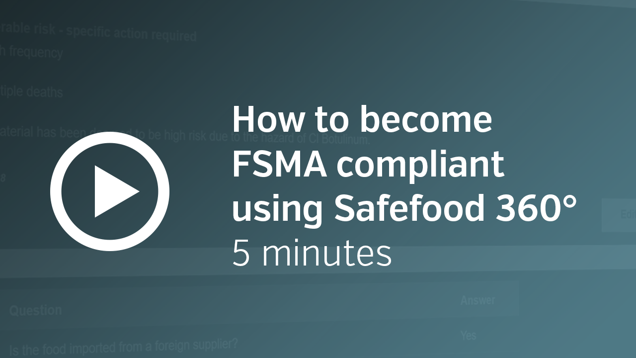 FSMA software for the forward thinking food company
