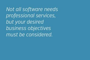 We need to consider your business objectives